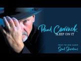 Paul Carrack - Sleep On It audio