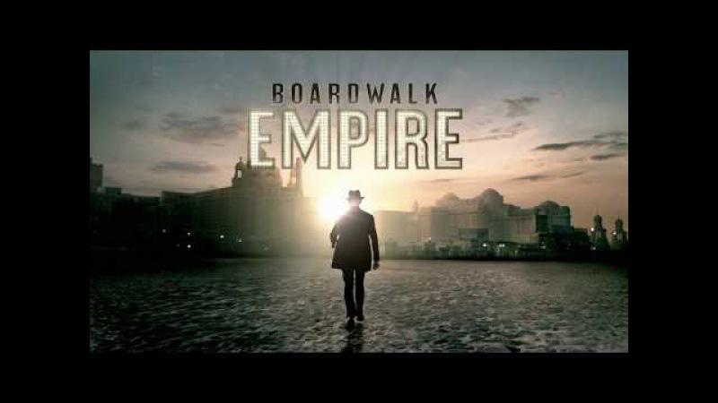 Заставка к сериалу Подпольная Империя / Boardwalk Empire