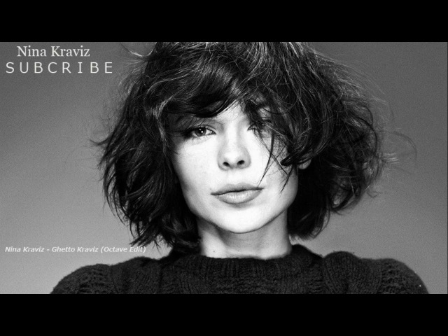 Nina Kraviz - Ghetto Kraviz (Octave Edit)