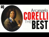 The Best Baroque Music in 1600. 4 Hours Arcangelo Corelli Relaxing Clavier and Strings HQ Recording