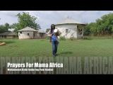 Prayers For Mama Africa ~ Mohammed Alidu ft. Pato Banton