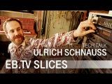 ULRICH SCHNAUSS (EB.TV Tech Talk)