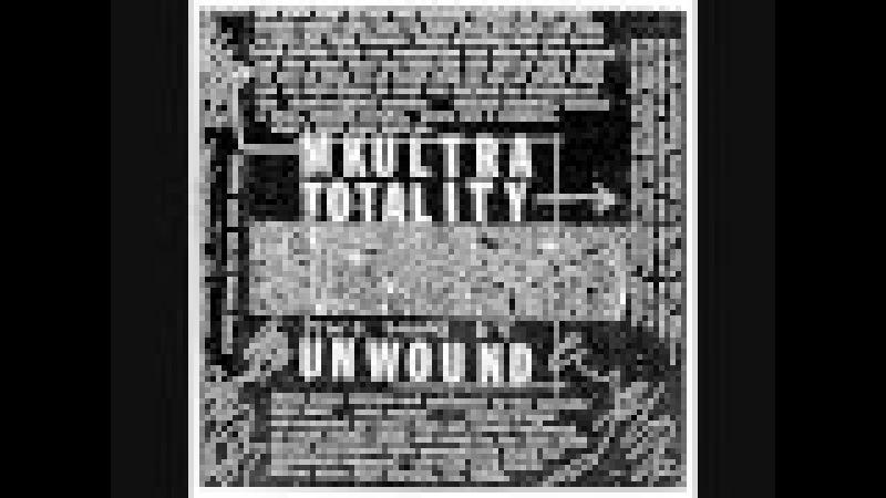 Unwound - mk-ultra 7