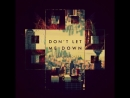 The Chainsmokers feat. Daya - Dont Let Me Down
