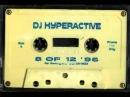 Dj hyperactive 8 of 12 1996 full album mix tape