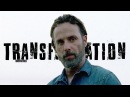 The Transformation of Rick Grimes