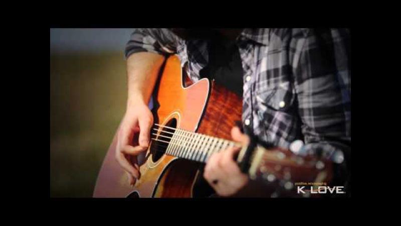 K-LOVE Josh Wilson - Carry Me LIVE