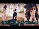 Romantic Song Mera Jahan Jo Tera Hua Official video song Gajendra Verma