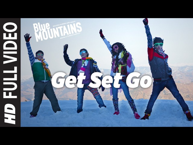GET SET GO Full Video Song | Blue Mountains | Shaan | Ranvir Shorey, Gracy Singh, Rajpal Yadav