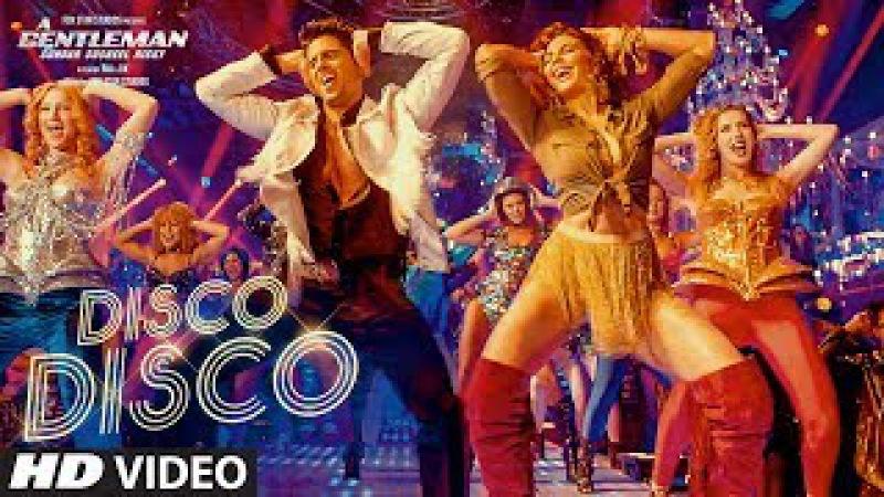 Disco Disco A Gentleman - Sundar, Susheel, Risky | Sidharth,Jacqueline | Sachin-Jigar|Benny,Shirley