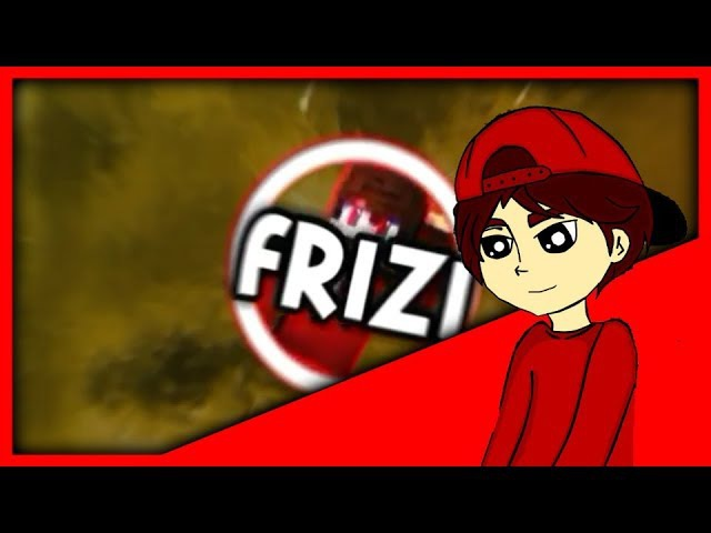 Intro for FRIZI|By me|ЧекОписание|