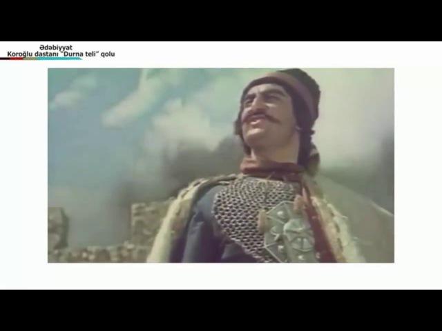 Koroğlu dastanı Durnateli qolu Кёроглы - Азербайджанский эпос