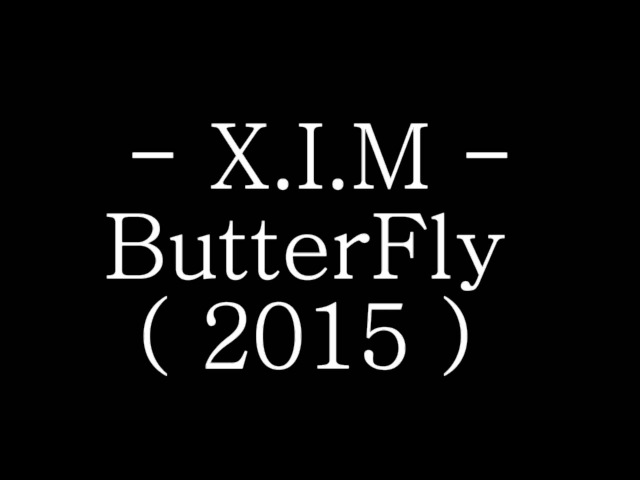 X.I.M - ButterFly ( 2015 ) ( Cover CrazyTown French Remix )