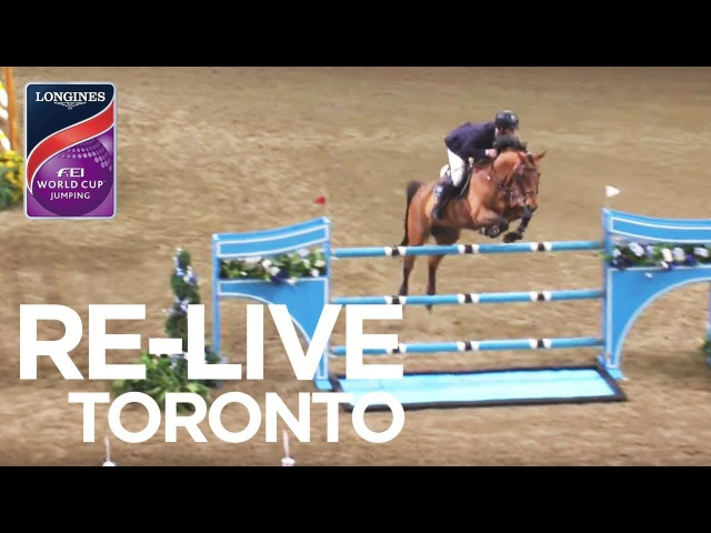 Re-Live | Longines FEI World Cup™ Jumping 2017/18 NAL - Weston Canadian Int. Jumper - Toronto