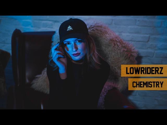 Lowriderz - Chemistry (Official Videoclip) (WLFCLN)