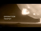 The Best Nuclear Bomb Test Scene Ever Recorded HD - Operation Teapot 1955