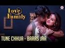 Tune Chhua - Baras Jaa | Love U Family | Salman Yusuff Khan, Aksha Pardasany Kashyap