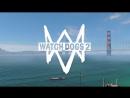 Watch Dogs 2 3 АЛЬКАТРАС