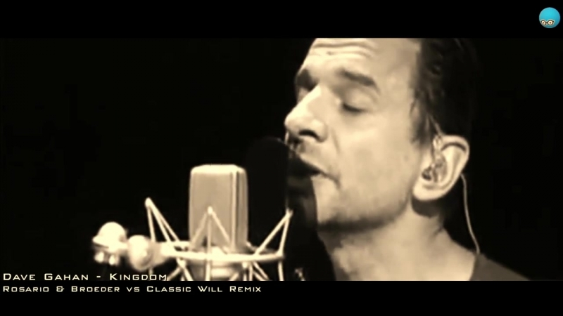 Dave Gahan - Kingdom (Rosario Broeder vs Classic Will Remix)