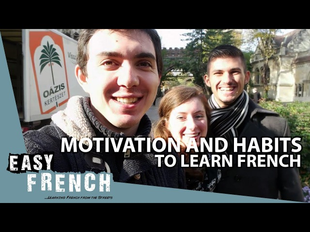 Super Easy French 16 - Motivation and habits for French learning
