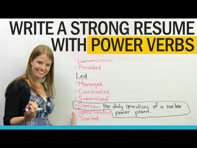Get a better job Power Verbs for Resume Writing