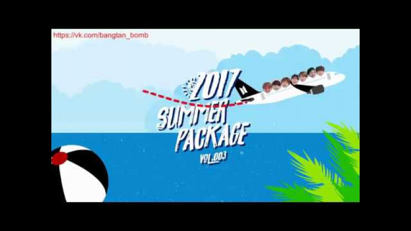 Rus Sub Рус Саб PREVIEW BTS 방탄소년단 BTS 2017 Summer Package
