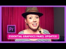 Essential Graphics Panel Updates in Adobe Premiere Pro CC 2018