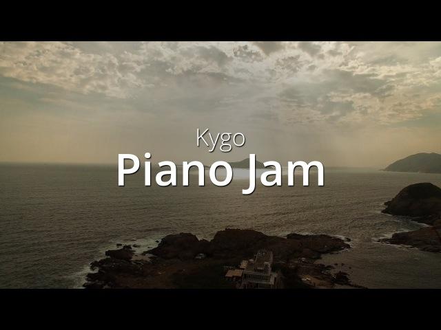 Kygo - Piano Jam | Cover