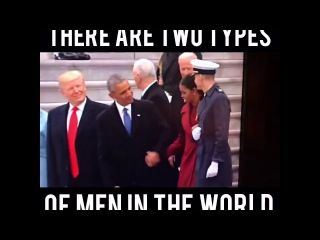 There are TWO TYPES of men in the world : Barack and Donald