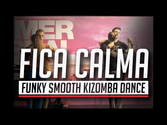 Fica Calma - DJ Flavio / Afrolatin Connection Kizomba Dance @ SSD 0017