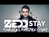 Zedd, Alessia Cara - Stay Band Arm The Witness (Punk Goes Pop Style Cover)