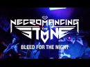 Necromancing The Stone - Bleed For The Night