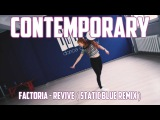 Factoria - Revive ( Static Blue Remix ) Contemporary by Ira Gerasumchuk iLike Dance Complex