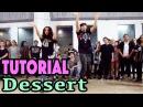 DESSERT - Dawin Dance TUTORIAL | @MattSteffanina Choreography (Int/Adv Hip Hop)