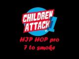 Hip-Hop pro 7 to smoke