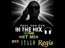 Paul Van Dyk Inte Mix - Vocal Trance Bye Italo Regis Mixado