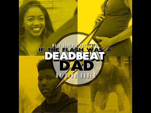 IF THE FLASH WAS A DEADBEAT DAD (FULL VIDEO) by KINGVADER