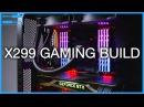 Building an X299 RGB Gaming PC