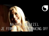 Najoua Belyzel - Je ferme les yeux CLIP OFFICIEL MAKING OFF
