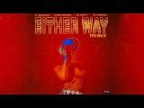 K. Michelle - Either Way (Remix) Feat. Chris Brown, Yo Gotti &amp O.T. Genasis