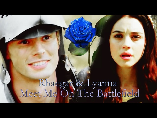 Rhaegar Lyanna ǁ Meet Me On The Battlefield