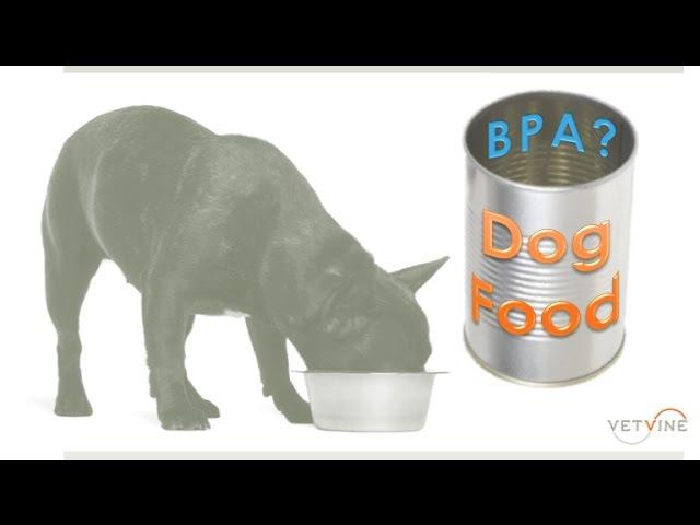 Влияние бисфенола А на здоровье собак / BPA Exposure in Dogs Fed Canned Dog Food