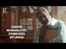 Sardor Mamadaliyev Otang rizo bo'lmasa Сардор Мамадалиев Отанг ризо булмаса