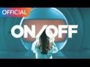 온앤오프 (ONF) - ON/OFF MV