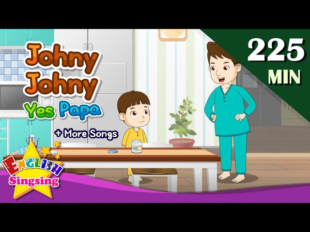 Johny Johny yes papa More Nursery Rhymes | 50 Kids songs with lyrics | English video for toddler