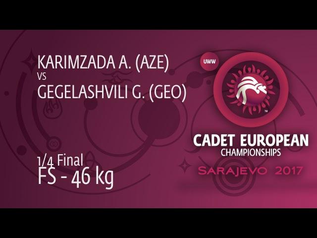 1/4 FS - 46 kg: G. GEGELASHVILI (GEO) df. A. KARIMZADA (AZE) by VIN, 4-0