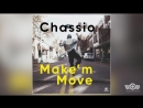 Chassio feat. Michelle Hord - Makem Move