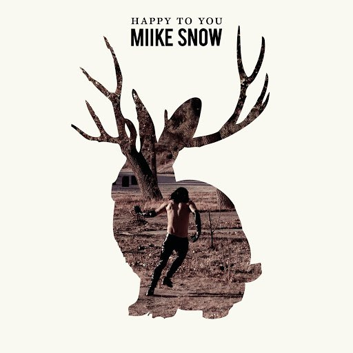 Miike Snow альбом Happy to You