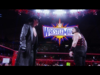 Road to WrestleMania 33- The Undertaker vs. Roman Reigns