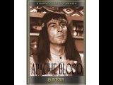 Кровь апачей  Погоня  Apache Blood  Pursuit - приключенческий фильм вестерн